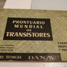 Radios antiguas: PRONTUARIO MUNDIAL DE TRANSISTORES EDICIONES TÉCNICAS DÁNAE H SCHREIBER. Lote 169125114