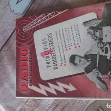 Radios antiguas: RÀDIO ENCICLOPÈDIA VOLUMEN 1,SEGUNDA EDICION 1944. Lote 169152816