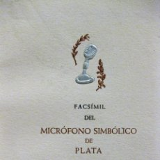 Radios antiguas: FACSÍMIL DEL MICROFONO SIMBOLICO DE PLATA OFRECIDO A MANUEL VIDAL ESPAÑÓ . RADIOYENTES RADIO 1948. Lote 169450612