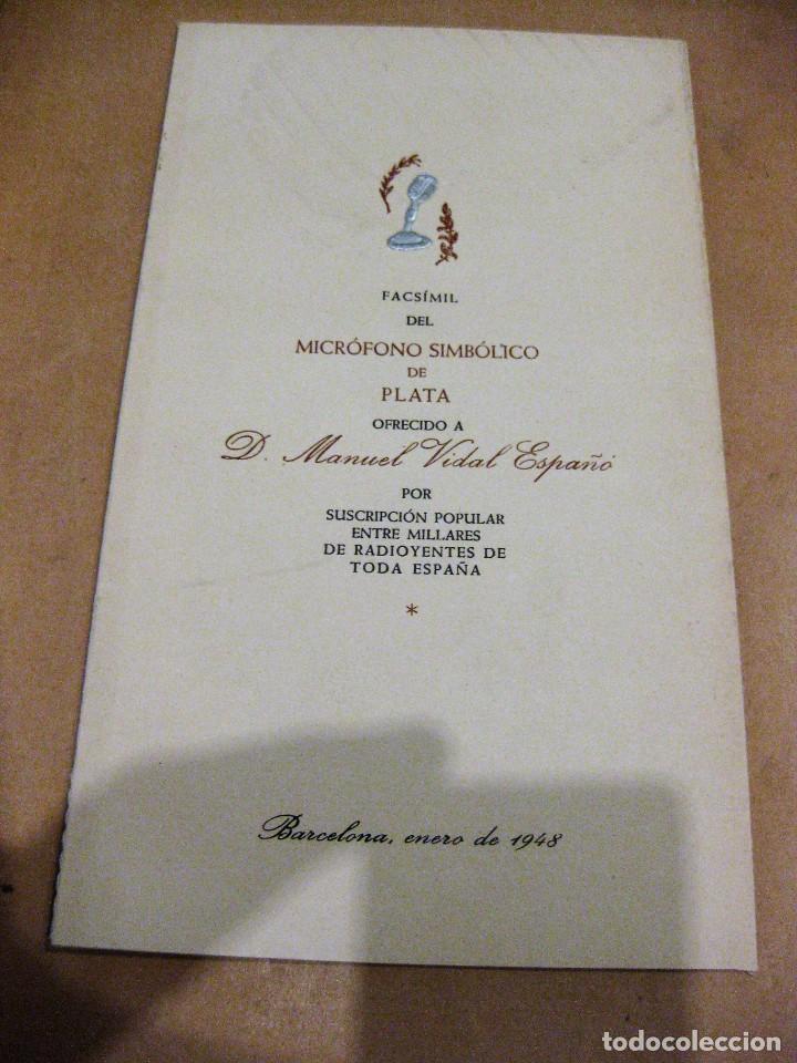 Radios antiguas: Facsímil del microfono simbolico de plata ofrecido a manuel vidal españó . radioyentes radio 1948 - Foto 2 - 169450612