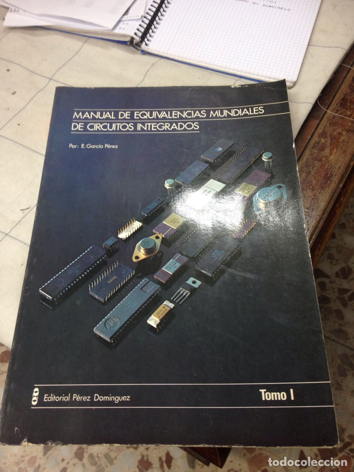 MANUAL DE EQUIVALENCIAS DE CIRCUITOS INTEGRADOS (Radios, Gramófonos, Grabadoras y Otros - Catálogos, Publicidad y Libros de Radio)