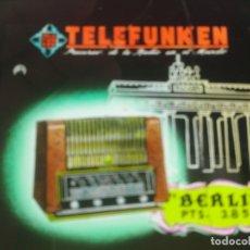 Radios antiguas: CRISTAL PUBLCIDAD MALAGA PARA PROYECTAR DESCANSOS CINES, RADIO TELEFUNKEN MODELO BERLIN, AÑOS 50, . Lote 169830660