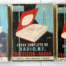 Radios antiguas: CURSO COMPLETO DE RADIO, MF, TELEVISIÓN Y RADAR 3T POR LEONARD C. LANE DE PARANINFO EN MADRID 1963. Lote 171115935
