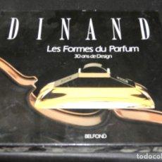 Radios antiguas: DINAND LES FORMES DU PERFUM 30 ANS DE DESIGN ENORME LIBRO TAPA DURA, PERFUMERIA EN FRANCES . Lote 171662085