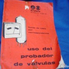 Radios antiguas: MANUAL DE USO DEL PROBADOR DE VÁLVULAS ERATELE. Lote 171677605