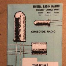 Radios antiguas: MANUAL DE TRANSISTORES Y EQUIVALENCIAS. CURSO DE RADIO ESCUELA RADIO MAYMO 1963. Lote 172589725