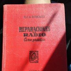 Radios antiguas: REPARACIONES DE RADIO-CURSO PRÁCTICO-RJ DE DARKNESS-EDITORIAL BUGUERA. Lote 172929405
