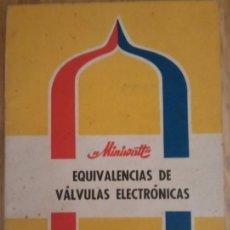 Radios antiguas: EQUIVALENCIAS DE VALVULAS ELECTRONICAS - MINIWATT - COPRESA 1965. Lote 172984797