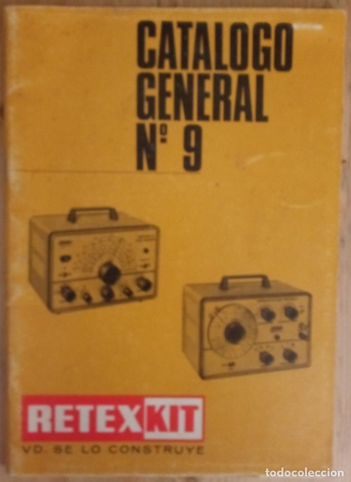 CATALOGO GENERAL Nº 9 - RETEXKIT - 1968 (Radios, Gramófonos, Grabadoras y Otros - Catálogos, Publicidad y Libros de Radio)