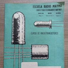 Radios antiguas: ELECTRONICA, FOLLETO ESCUELA RADIO MAYMO - MANUAL DE TRANSISTORES. Lote 173023447