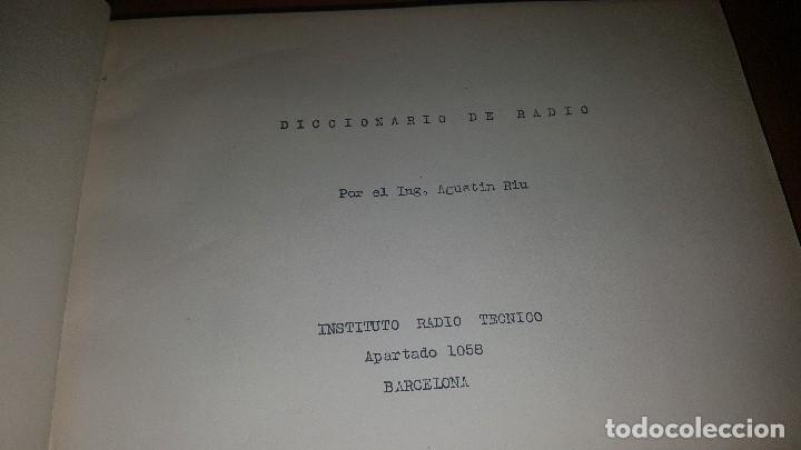 Radios antiguas: diccionario de radio + otros cuadernillos, superheterodino, esquemas, etc. En un tomo, inst. Radio - Foto 3 - 173976058