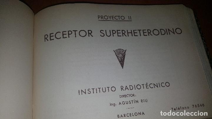 Radios antiguas: diccionario de radio + otros cuadernillos, superheterodino, esquemas, etc. En un tomo, inst. Radio - Foto 10 - 173976058