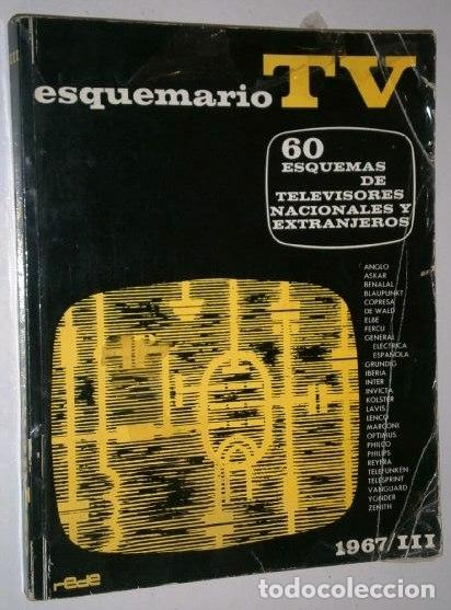 60 ESQUEMAS DE TELEVISORES NACIONALES Y EXTRANJEROS / ESQUEMARIO III DE ED. REDE EN BARCELONA 1967 (Radios, Gramófonos, Grabadoras y Otros - Catálogos, Publicidad y Libros de Radio)