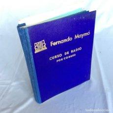 Radios antiguas: CURSO DE RADIO MAYMO AÑO 1958, DIFÍCIL DE ENCONTRAR ENCUADERNADO EN 3 TOMOS.. Lote 174557873