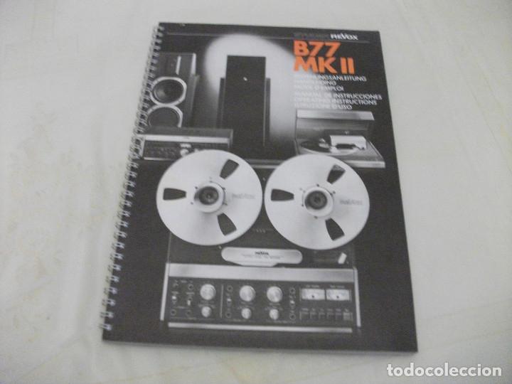 MANUAL DE OPERACIONES **REVOX B.77 MKII** (Radios, Gramófonos, Grabadoras y Otros - Catálogos, Publicidad y Libros de Radio)
