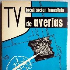 Radios antiguas: TV. LOCALIZACIÓN INMEDIATA DE AVERÍAS. ELECTRÓNICA JANZER. Lote 175253810