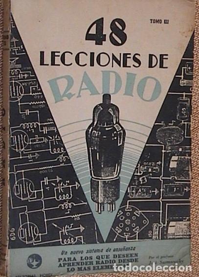 Radios antiguas: 48 lecciones de radio. Tomos I, II y III. J.Susmansky. - Foto 5 - 175479089