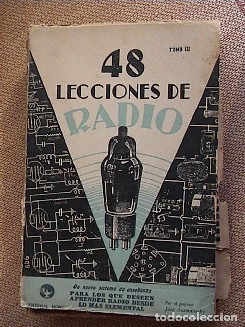 Radios antiguas: 48 lecciones de radio. Tomos I, II y III. J.Susmansky. - Foto 9 - 175479089