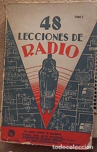 Radios antiguas: 48 lecciones de radio. Tomos I, II y III. J.Susmansky. - Foto 10 - 175479089