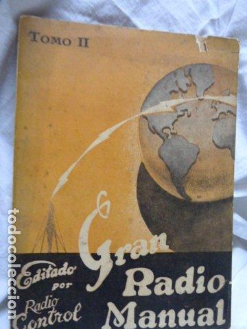 GRAN RADIO MANUAL -TOMO II -VER FOTOS (Radios, Gramófonos, Grabadoras y Otros - Catálogos, Publicidad y Libros de Radio)