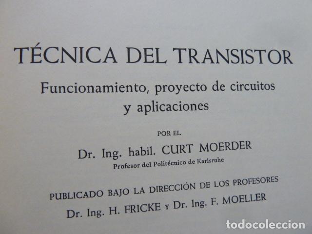 Radios antiguas: LA TECNICA DEL TRANSISTOR - Foto 4 - 175564328