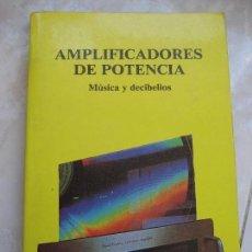 Radios antiguas: AMPLIFICADORES DE POTENCIA -MÚSICA Y DECIBELIOS -MIRAMOS OFERTAS. Lote 176313155