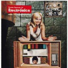 Radios antiguas: REVISTA ESPAÑOLA DE ELECTRONICA Nº 156 - NOVIEMBRE 1967 - RADIO - TV - COMUNICACIONES. Lote 220882823