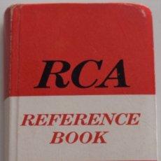 Radios antiguas: RCA REFERENCE BOOK 1965 - COMPLEMENTS OF RCA INTERNATIONAL DIVISION - BUEN ESTADO. Lote 177387537