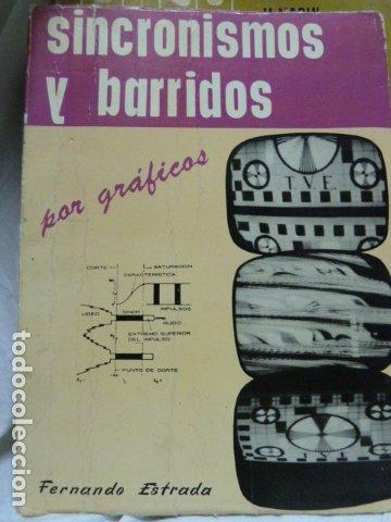 SINCRONISMOS Y BARRIDOS POR GRAFISMOS TELEVISION (Radios, Gramófonos, Grabadoras y Otros - Catálogos, Publicidad y Libros de Radio)