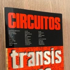 Radios antiguas: CIRCUITOS TRANSISTORES - EDITORIAL AFHA 1977. Lote 178768580