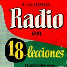 Radios antiguas: DARKNESS . RADIO EN 18 LECCIONES (BRUGUERA, 1965) 3ª EDICIÓN. Lote 178925850