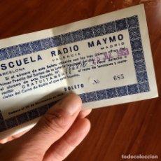 Radios antiguas: BOLETO DE LOTERÍA DE LA ESCUELA DE RADIO MAYMÓ, MAYMO, AÑO 1963. Lote 180156786