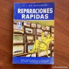 Radios antiguas: RADIOS REPARACIONES RÁPIDAS - COLECCIÓN TÉCNICA AL DÍA R.J. DE DARKNESS BRUGUERA 1ª EDICIÓN 1959. Lote 180190957