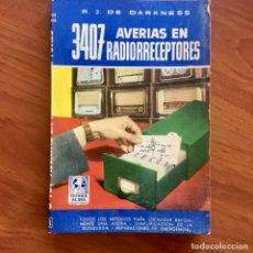 Rádios antigos: 3407 AVERÍAS EN RADIORRECEPTORES - COL.TÉCNICA AL DÍA DE R.J. DE DARKNESS, BRUGUERA 1ª EDICIÓN 1960. Lote 180191413