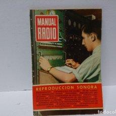 Radios antiguas: 154-MANUAL RADIO. REPRODUCCIÓN SONORA. Lote 181426547