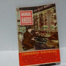 Radios antiguas: 155-MANUAL RADIO. CORRIENTES ELECTRICAS. Lote 205873951