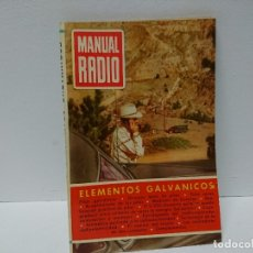 Radios antiguas: 158 - MANUAL RADIO. ELEMENTOS GALVANICOS.. Lote 181432925