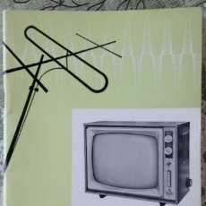 Radios antiguas: TURMIX VISION MANUAL DE INSTRUCCIONES DE MANEJO DEL TELEVISOR TURMIX VISION BYN DEL AÑO 1961. Lote 183213210