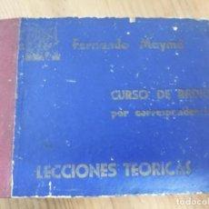 Radios antiguas: CURSO DE RADIO POR CORRESPONDENCIA. LECCIONES TEÓRICAS. FERNANDO MAYMÓ.. Lote 183468068