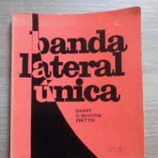 Radios antiguas: LIBRO, ELECTRONICA, BANDA LATERAL UNICA, MARCOMBO, . Lote 184674546