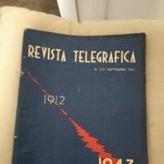 Radios antiguas: REVISTA TELEGRAFICA Nº 372 / SEPTIEMBRE 1943. Lote 185577471