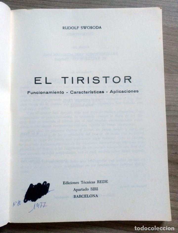 Radios antiguas: electronica, libro el tiristor, reder, rudolf swoboda - Foto 3 - 185707655