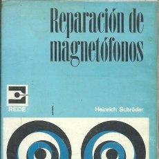 Radios antiguas: REPARACION DE MAGNETOFONOS HEINRICH SCHRODER REDE. Lote 186026501