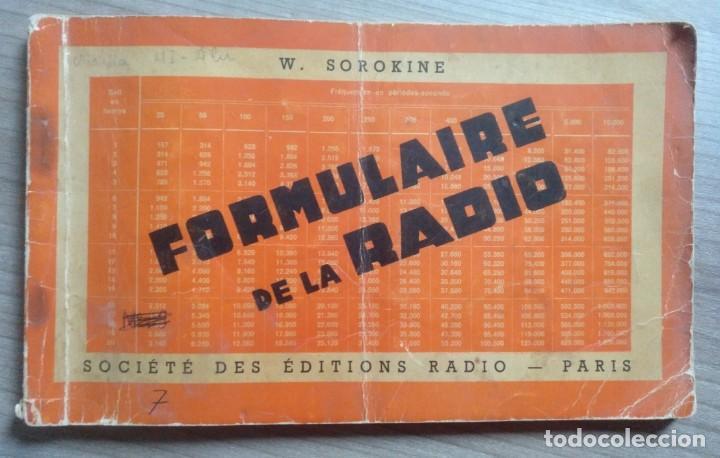 LIBRO, ELECTRONICA, FORMULALRIO, FORMULAIRE RADIO, PARIS, ESTA EN FRANCES (Radios, Gramófonos, Grabadoras y Otros - Catálogos, Publicidad y Libros de Radio)