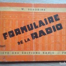 Radios antiguas: LIBRO, ELECTRONICA, FORMULALRIO, FORMULAIRE RADIO, PARIS, ESTA EN FRANCES. Lote 241482255