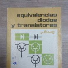 Radios antiguas: LIBRO, ELECTRONICA, EQUIVALENCIA DIODOS TRANSISTORES, MINIWATT, RADIO VICTORIA. Lote 187087392