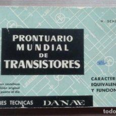 Radios antiguas: LIBRO, ELECTRONICA, PRONTUARIO MUNDIAL TRANSISTORES, EDICIONES DANAE. Lote 187087702