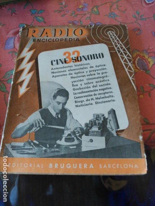RADIO ENCICLOPEDIA. CINE SONORO 32 (Radios, Gramófonos, Grabadoras y Otros - Catálogos, Publicidad y Libros de Radio)