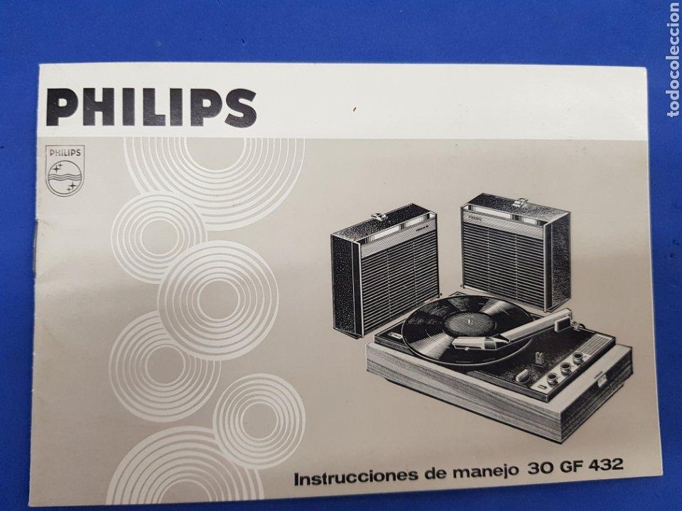 PHILIPS , INSTRUCCIONES DE MANEJO TOCADISCOS 30 GF 432 (Radios, Gramófonos, Grabadoras y Otros - Catálogos, Publicidad y Libros de Radio)
