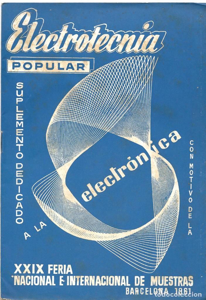 CATÁLOGO ELECTROTENIA POPULAR NOVEDADES XXIX FERIA NACIONAL E INTERNACIONAL DE MUESTRAS AÑO 1961 (Radios, Gramófonos, Grabadoras y Otros - Catálogos, Publicidad y Libros de Radio)